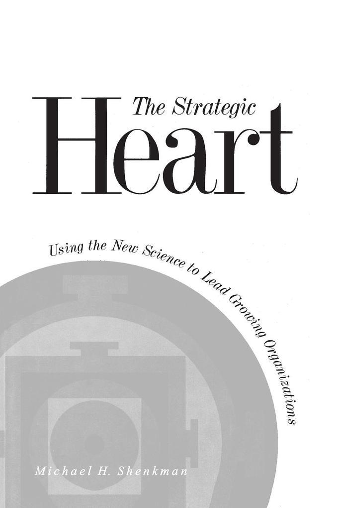 The Strategic Heart als Taschenbuch