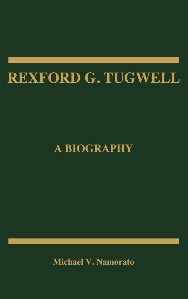 Rexford G. Tugwell als Buch (gebunden)
