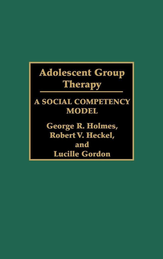 Adolescent Group Therapy als Buch (gebunden)