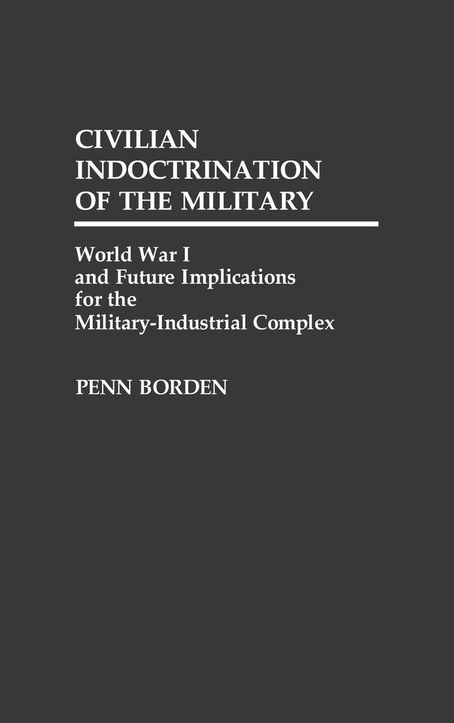 Civilian Indoctrination of the Military als Buch (gebunden)