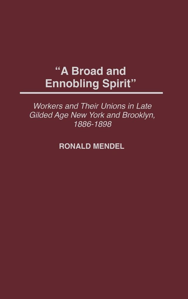 A Broad and Ennobling Spirit als Buch (gebunden)