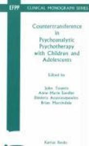 Countertransference in Psychoanalytic Psychotherapy with Children and Adolescents als Taschenbuch
