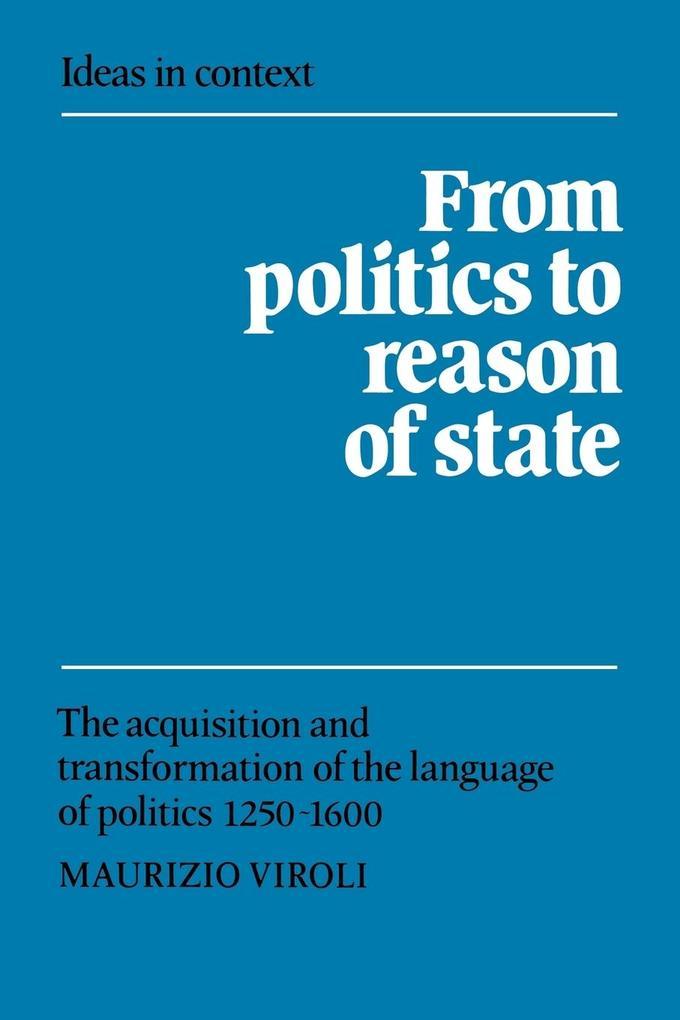 From Politics to Reason of State als Taschenbuch