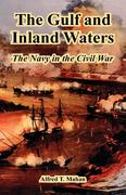 The Gulf and Inland Waters: The Navy in the Civil War