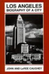 Los Angeles Biography als Buch (gebunden)