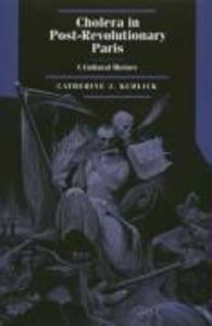 Cholera in Post-Revolutionary Paris - A Cultural History als Buch (gebunden)
