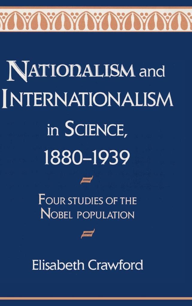Nationalism and Internationalism in Science, 1880-1939 als Buch (gebunden)