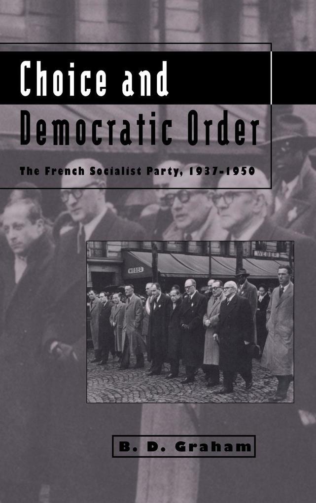 Choice and Democratic Order als Buch (gebunden)