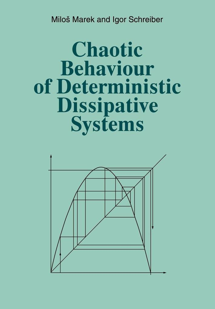 Chaotic Behaviour of Deterministic Dissipative Systems als Taschenbuch