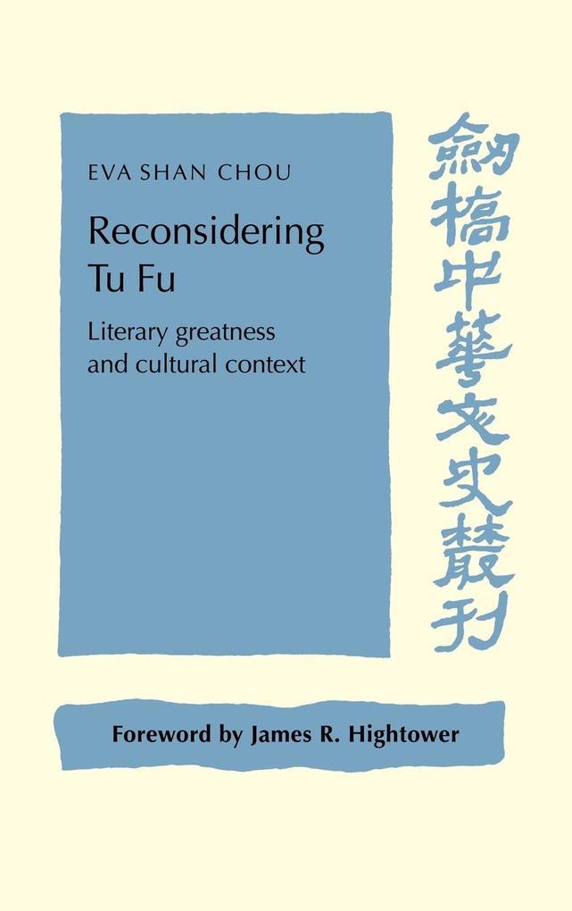 Reconsidering Tu Fu als Buch (gebunden)