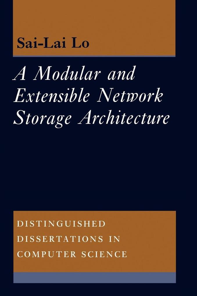 A Molecular and Extensible Network Storage Architecture als Buch (gebunden)