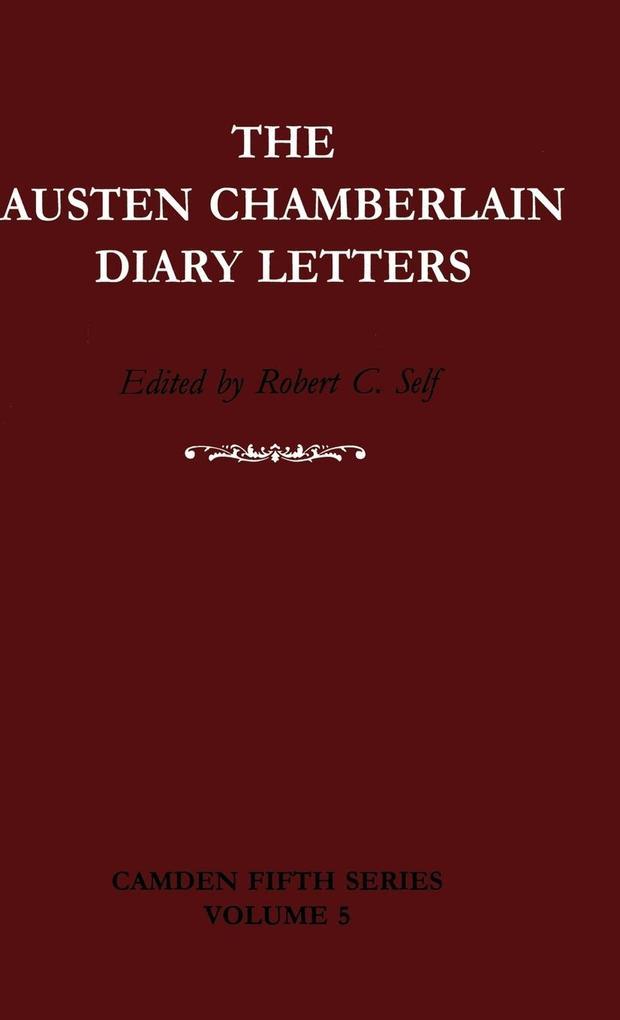 The Austen Chamberlain Diary Letters als Buch (gebunden)