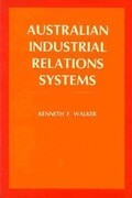 Australian Industrial Relations Systems