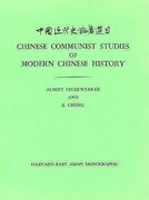 Chinese Communist Studies of Modern Chinese History