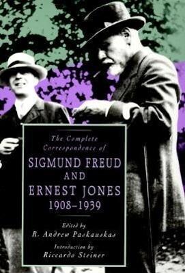 The Complete Correspondence of Sigmund Freud and Ernest Jones 1908-1939 als Taschenbuch