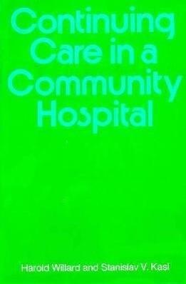 Continuing Care in a Community Hospital als Buch (gebunden)