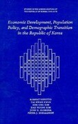 Economic Development, Population Policy, and Demographic Transition in the Republic of Korea