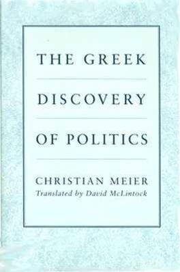 The Greek Discovery of Politics als Buch (gebunden)