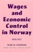 Wages and Economic Control in Norway, 1945-1957