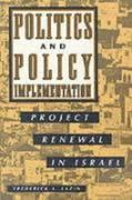 Politics and Policy Implementation: Project Renewal in Israel