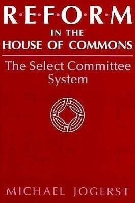 Reform in the House of Commons als Buch (gebunden)