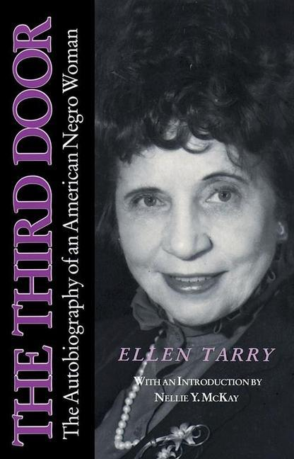 The Third Door Third Door Third Door: The Autobiography of an American Negro Woman the Autobiography of an American Negro Woman the Autobiography of a als Taschenbuch