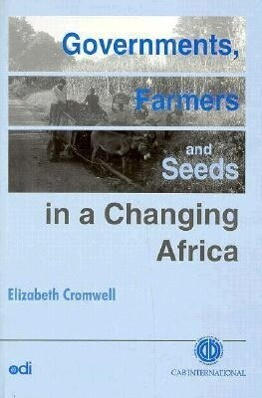 Governments, Farmers and Seeds in a Changing Africa als Buch (gebunden)