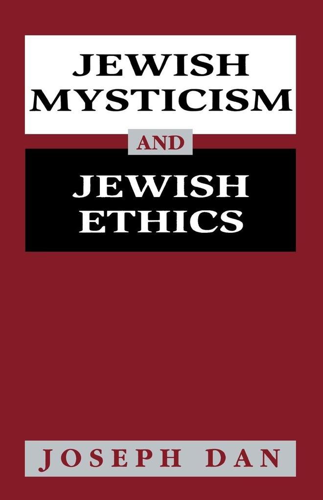 Jewish Mysticism and Jewish Ethics als Taschenbuch