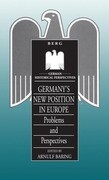 Germany's New Position in Europe: Problems and Perspectives