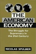 The American Economy: The Struggle for Supremacy in the 21st Century