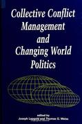 Collective Conflict Management and Changing World Politics