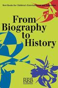 From Biography to History: Best Books for Children's Entertainment and Education