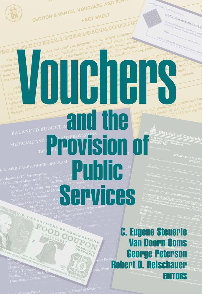 Vouchers and the Provision of Public Services als Buch (gebunden)
