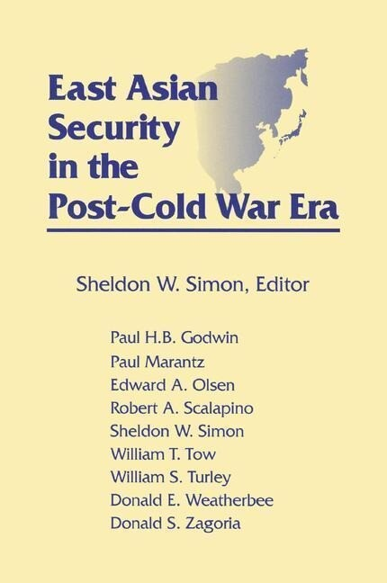 East Asian Security in the Post-Cold War Era als Buch (gebunden)