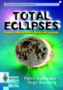 Total Eclipses: Science, Observations, Myths and Legends