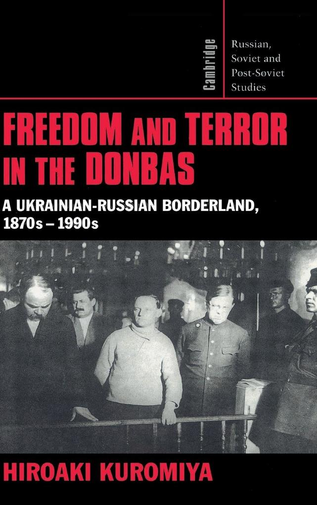 Freedom and Terror in the Donbas als Buch (gebunden)