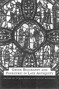 Greek Biography and Panegyric in Late Antiquity