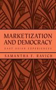 Marketization and Democracy: East Asian Experiences