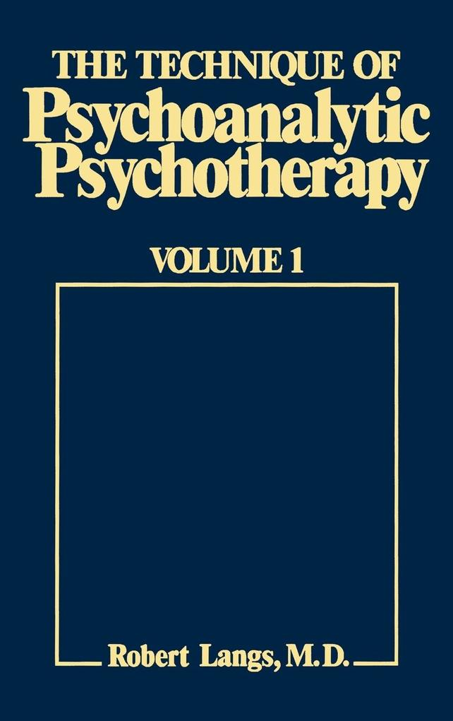 The Technique of Psychoanalytic Psychotherapy als Buch (gebunden)
