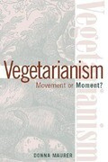 Vegetarianism: Movement by Moment?