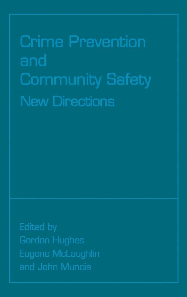 Crime Prevention and Community Safety als Buch von