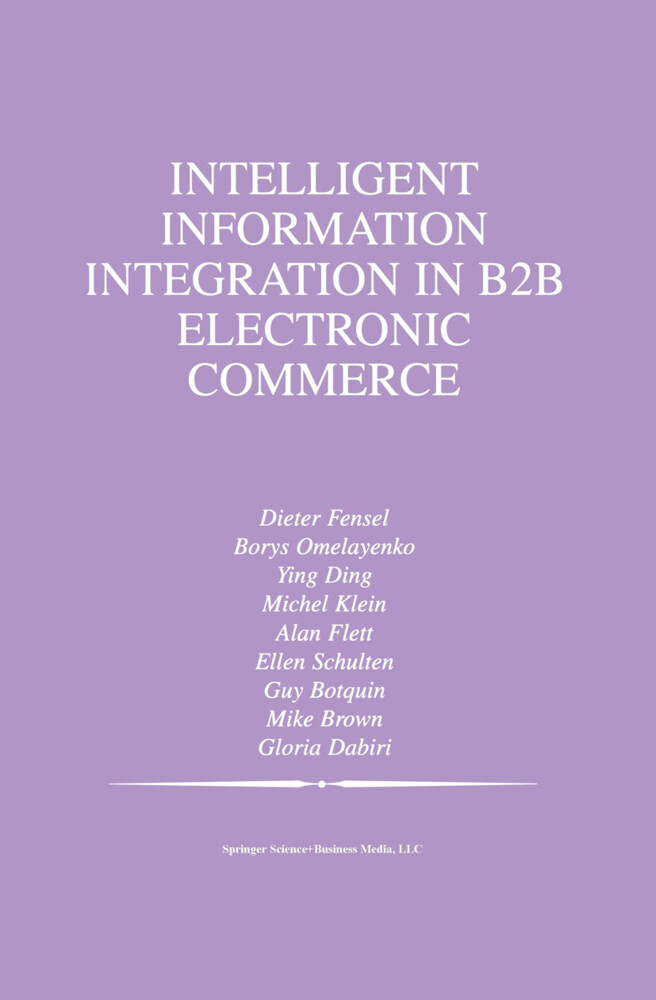 Intelligent Information Integration in B2B Elec...