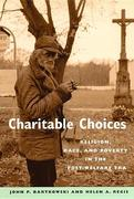 Charitable Choices: Religion, Race, and Poverty in the Post-Welfare Era