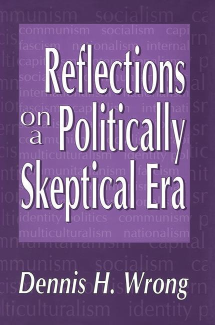 Reflections on a Politically Skeptical Era als Buch (gebunden)