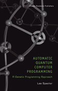 Automatic Quantum Computer Programming: A Genetic Programming Approach