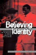 Believing Identity: Pentecostalism and the Mediation of Jamaican Ethnicity and Gender in England