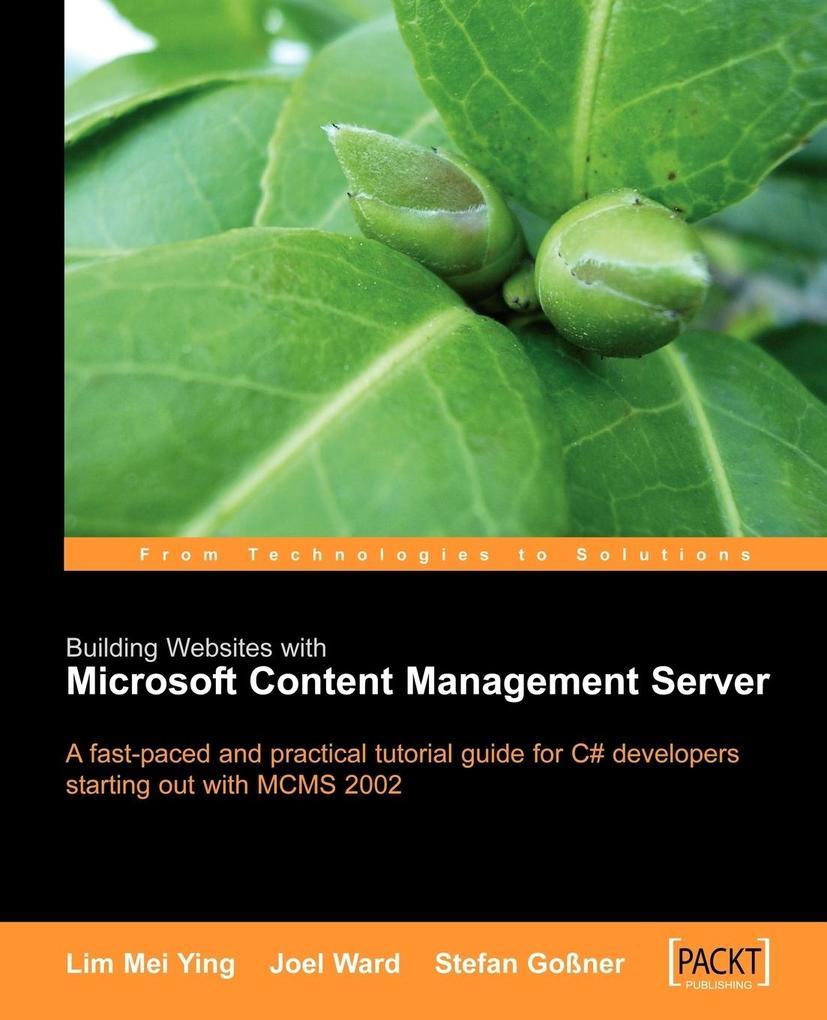 Building Websites with Microsoft Content Management Server als Taschenbuch
