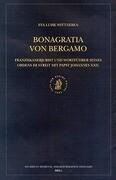 Bonagratia Von Bergamo: Franziskanerjurist Und Wortfuhrer Seines Ordens Im Streit Mit Papst Johannes XXII