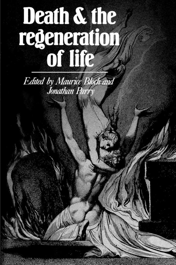 Death and the Regeneration of Life als Taschenbuch