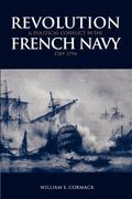 Revolution and Political Conflict in the French Navy 1789 1794